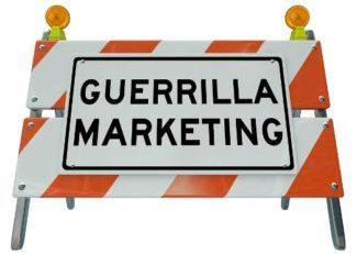 Definition of guerrilla marketing